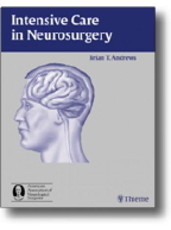 Intensive Care in Neurosurgery