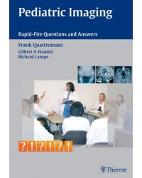 Pediatric Imaging Rapid-Fire Questions and Answers