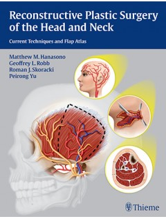 Reconstructive Plastic Surgery of the Head and Neck