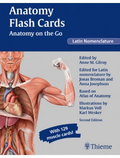Anatomy Flash Cards: Anatomy on the Go, second edition, Latin Nomenclature