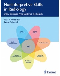 Noninterpretive Skills in Radiology