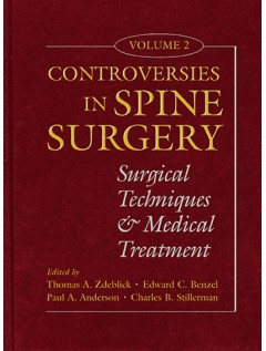 Controversies in Spine Surgery, Volume 2