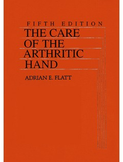The Care of the Arthritic Hand, Fifth Edition