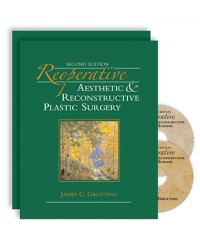 Reoperative Aesthetic and Reconstructive Plastic Surgery, Second Edition