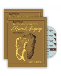 Bostwick's Plastic and Reconstructive Breast Surgery, Third Edition