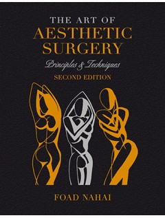 The Art of Aesthetic Surgery, Second Edition: Â - Volume 1