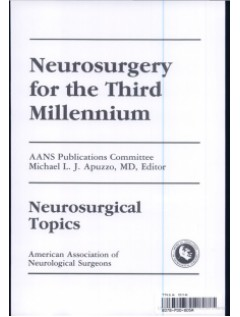Neurosurgery for the Third Millennium