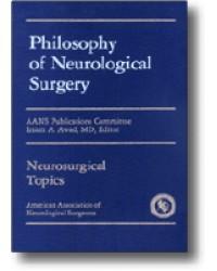 Philosophy of Neurological Surgery