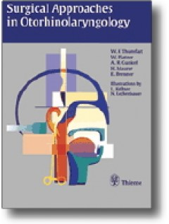 Surgical Approaches in Otorhinolaryngology