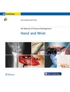 AO Manual of Fracture Management: Hand & Wrist