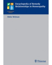 Encyclopedia of Remedy Relationships in Homeopathy