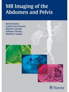 MR Imaging of the Abdomen and Pelvis