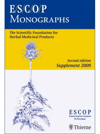 ESCOP Monographs. Second Edition: Supplement 2009