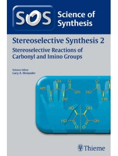 Science of Synthesis Stereoselective Synthesis 2