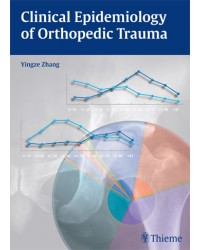 Clinical Epidemiology of Orthopedic Trauma