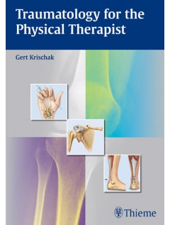 Traumatology for the Physical Therapist