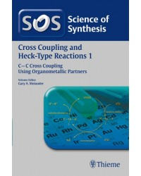 Science of Synthesis Cross Coupling and Heck-Type Reactions 1