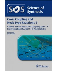 Science of Synthesis Cross Coupling and Heck-Type Reactions 2