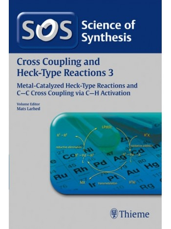 Science of Synthesis Cross Coupling and Heck-Type Reactions 3