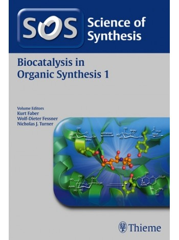 Biocatalysis in Organic Synthesis 1, Workbench Edition
