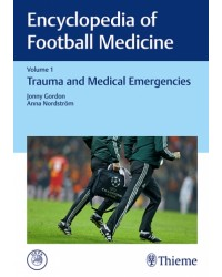 Encyclopedia of Football Medicine, Vol.1