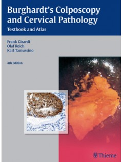 Burghardt's Colposcopy and Cervical Pathology