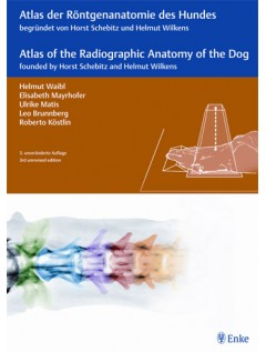 Atlas of Radiographic Anatomy of the Dog/Anatomie des Hundes (dual language)