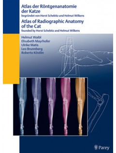 Atlas of Radiographic Anatomy of the Cat/Anatomie der Katze (dual language)