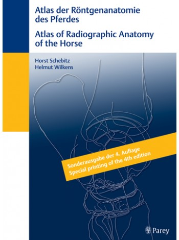 Atlas of Radiographic Anatomy of the Horse/Anatomie des Pferdes (dual language)