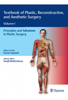 Textbook of Plastic, Reconstructive, and Aesthetic Surgery