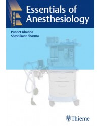 Essentials of Anesthesiology