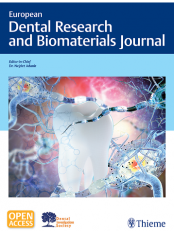 European Dental Research and Biomaterials Journal