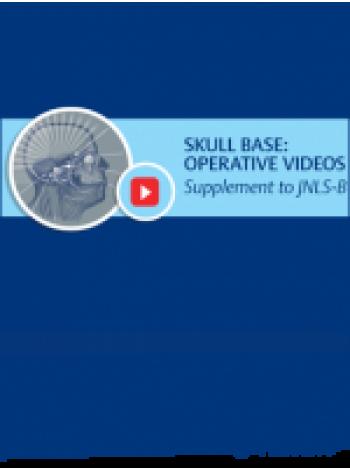 Journal of Neurological Surgery Part B | Skull Base Operative Videos