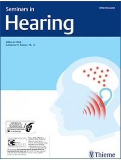 Seminars in Hearing