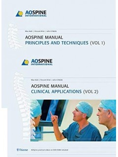 AO Spine Manual, Volume 1: Principles and Techniques Volume 2: Clinical Applications
