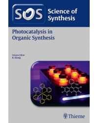 Science of Synthesis: Photocatalysis in Organic Synthesis