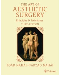 The Art of Aesthetic Surgery, Three Volume Set, Third Edition