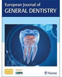 European Journal of General Dentistry