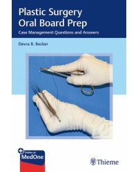 Plastic Surgery Oral Board Prep