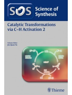 Science of Synthesis: Catalytic Transformations via C-H Activation Vol. 2