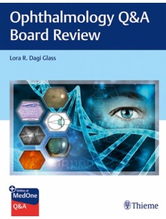 Ophthalmology Q&A Board Review