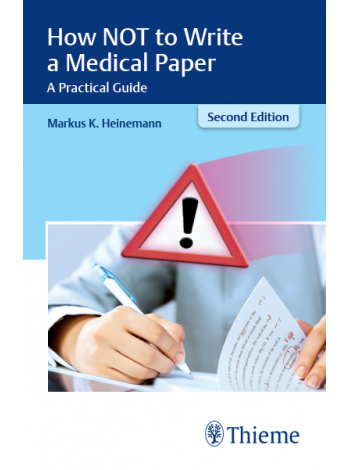 How NOT to Write a Medical Paper