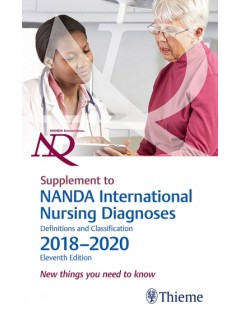 Supplement to NANDA International Nursing Diagnoses: Definitions and Classification, 2018?2020 (11th Edition)