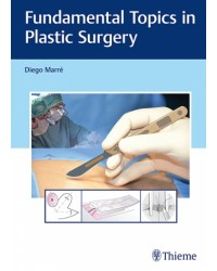 Fundamental Topics in Plastic Surgery