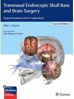 Transnasal Endoscopic Skull Base and Brain Surgery