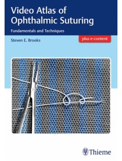 Video Atlas of Ophthalmic Suturing