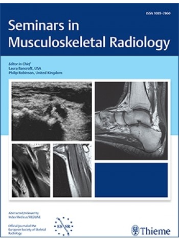 Seminars in Musculoskeletal Radiology